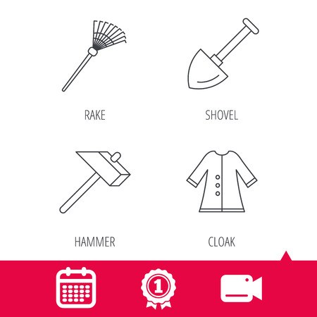 cloak: Achievement and video cam signs. Shovel, hammer and cloak icons. Rake linear sign. Calendar icon. Vector Illustration