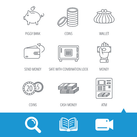 cash book: Piggy bank, cash money and wallet icons. Safe box, send money and dollar usd linear signs. Give money, coins and ATM icons. Video cam, book and magnifier search icons. Vector