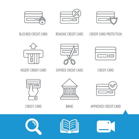 Bank credit card iconen. Bank-, geblokkeerd en verlopen pinpas lineaire borden. transacties Geld en winkelen pictogrammen. Video cam, boek en vergrootglas pictogrammen zoeken. Vector