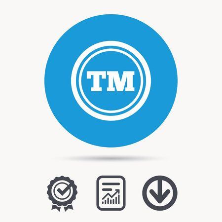 tm: Registered TM trademark icon. Intellectual work protection symbol. Achievement check, download and report file signs. Circle button with web icon. Vector