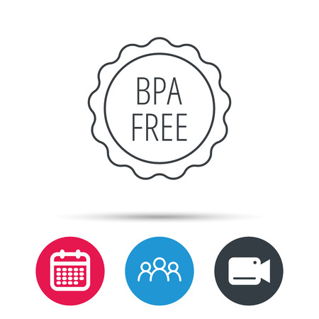 phthalates: BPA free icon. Bisphenol plastic sign. Group of people, video cam and calendar icons. Vector