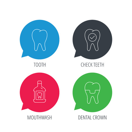 Colored speech bubbles. Tooth, dental crown and mouthwash icons. Check teeth linear sign. Flat web buttons with linear icons. Vector Illustration