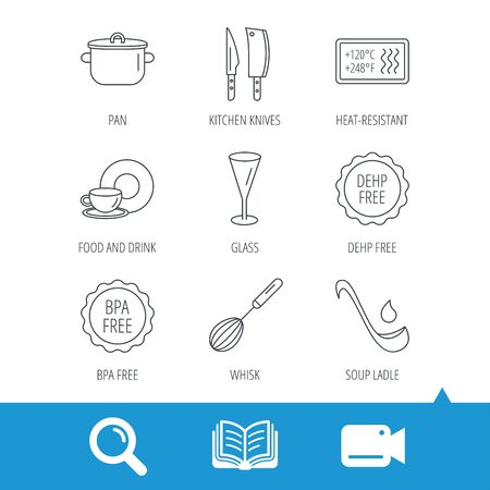 Kitchen knives, glass and pan icons. Food and drink, coffee cup and whisk linear signs. Soup ladle, heat-resistant and DEHP, BPA free icons. Video cam, book and magnifier search icons. Vector Illustration