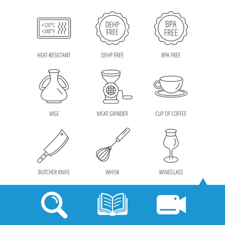 Coffee cup, butcher knife and wineglass icons. Meat grinder, whisk and vase linear signs. Heat-resistant, DEHP and BPA free icons. Video cam, book and magnifier search icons. Vector Illustration
