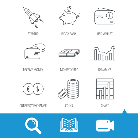 cash book: Piggy bank, cash money and startup rocket icons. Wallet, currency exchange and dollar usd linear signs. Chart, coins and dynamics icons. Video cam, book and magnifier search icons. Vector