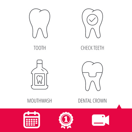 Achievement and video cam signs. Tooth, dental crown and mouthwash icons. Check teeth linear sign. Calendar icon. Vector Illustration