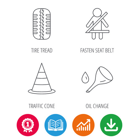 fasten: Tire tread, traffic cone and oil change icons. Fasten seat belt linear sign. Award medal, growth chart and opened book web icons. Download arrow. Vector