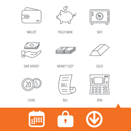 fireproof: Piggy bank, cash money and wallet icons. Safe box, gold bar and dollar usd linear signs. Bill, coins and ATM icons. Download arrow, locker and calendar web icons. Vector