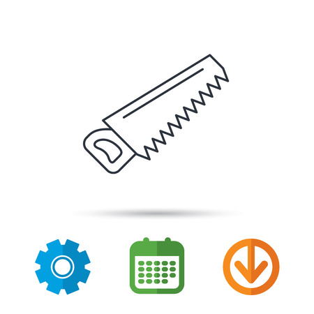 crosscut: Saw icon. Carpentry equipment sign. Hacksaw symbol. Calendar, cogwheel and download arrow signs. Colored flat web icons. Vector