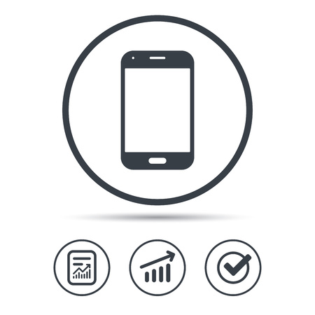 smartphone apps: Smartphone icon. Mobile phone communication symbol. Report document, Graph chart and Check signs. Circle web buttons. Vector