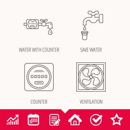Ventilation, water counter icons. Save water, counter linear signs. Edit document, Calendar and Graph chart signs. Star, Check and House web icons. Vector