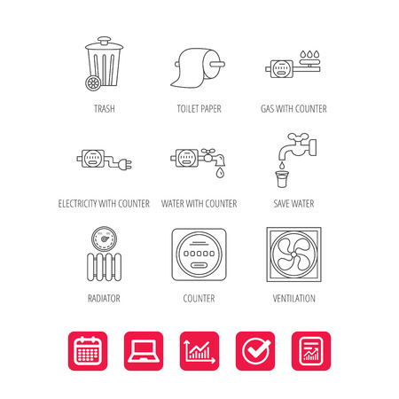 Ventilation, radiator and water counter icons. Toiler paper, gas and electricity counters linear signs. Trash icon. Report document, Graph chart and Calendar signs. Laptop and Check web icons. Vector