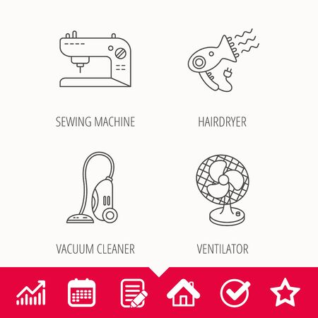 prepare: Ventilator, sewing machine and hairdryer icons. Ventilator linear sign. Edit document, Calendar and Graph chart signs. Star, Check and House web icons. Vector