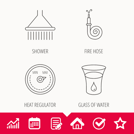 Shower, fire hose and heat regulator icons. Glass of water linear sign. Edit document, Calendar and Graph chart signs. Star, Check and House web icons. Vector Ilustrace