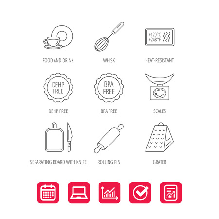 Kitchen scales, whisk and grater icons. Rolling pin, board and knife linear signs. Food and drink, BPA, DEHP free icons. Report document, Graph chart and Calendar signs. Laptop and Check web icons