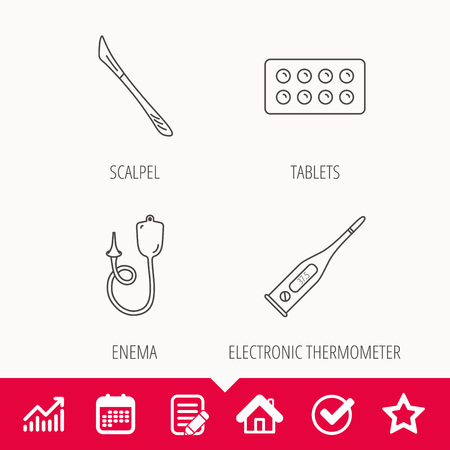 Electronic thermometer, tablets and scalpel icons. Enema linear sign. Edit document, Calendar and Graph chart signs. Star, Check and House web icons. Vector