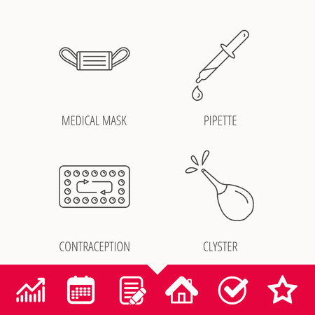 Medical mask, contraception and pipette icons. Clyster linear sign. Edit document, Calendar and Graph chart signs. Star, Check and House web icons. Vector