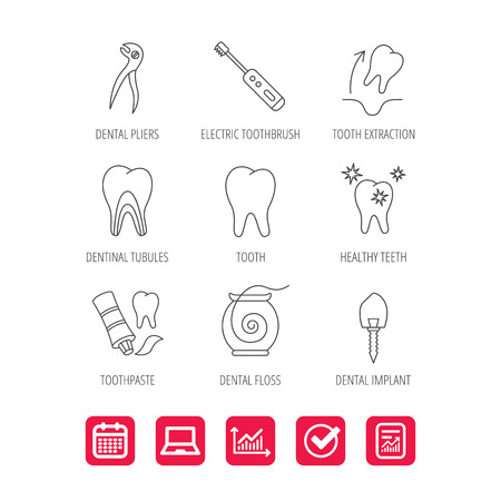 Tooth extraction, electric toothbrush icons. Dental implant, floss and dentinal tubules linear signs. Toothpaste icon. Report document, Graph chart and Calendar signs. Laptop and Check web icons