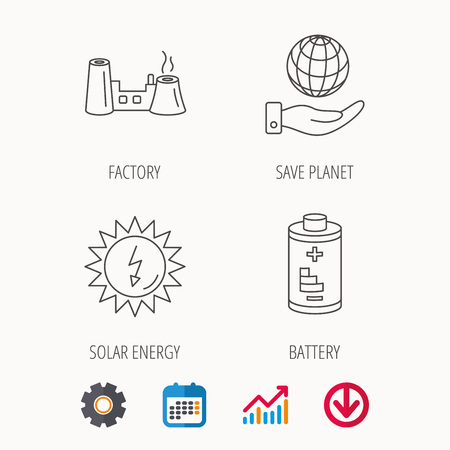 Save planet, factory and battery icons. Solar energy linear sign. Calendar, Graph chart and Cogwheel signs. Download colored web icon. Vector