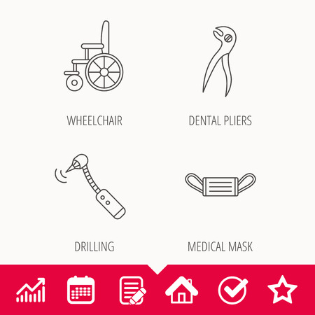Medical mask, wheelchair and dental pliers icons. Drilling tool linear sign. Edit document, Calendar and Graph chart signs. Star, Check and House web icons. Vector