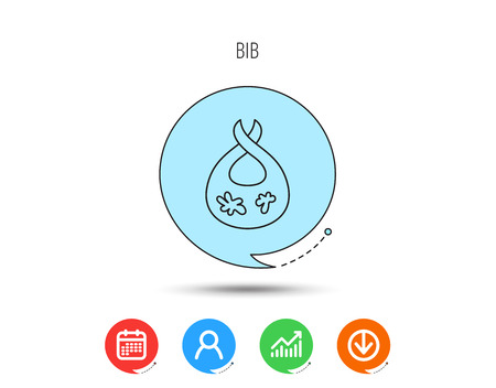 Bib with dirty spots icon. Baby clothes sign. Feeding wear symbol. Calendar, User and Business Chart, Download arrow icons. Speech bubbles with flat signs. Vector Vettoriali