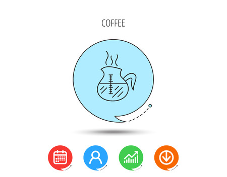 Coffee kettle icon. Hot drink pot sign. Calendar, User and Business Chart, Download arrow icons. Speech bubbles with flat signs. Vector