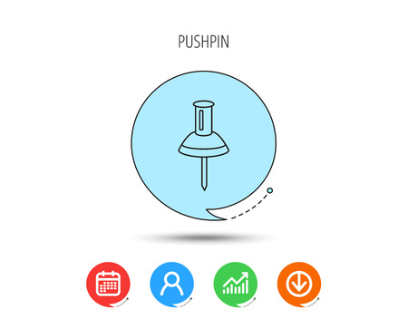 Pushpin icon. Pin tool sign. Office stationery symbol. Calendar, User and Business Chart, Download arrow icons. Speech bubbles with flat signs. Vector