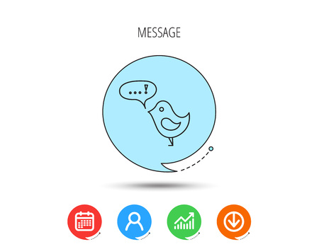 Bird with speech bubble icon. Chat talk sign. Cute small fowl symbol. Calendar, User and Business Chart, Download arrow icons. Speech bubbles with flat signs. Vector