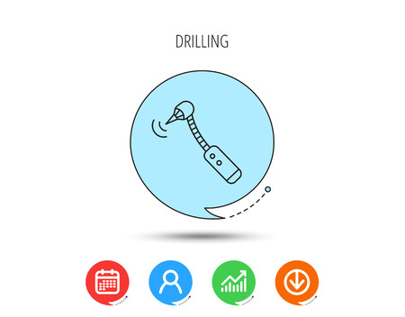 Drilling tool icon. Dental oral bur sign. Calendar, User and Business Chart, Download arrow icons. Speech bubbles with flat signs. Vector