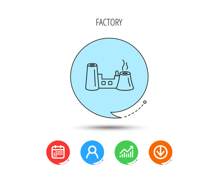 Factory icon. Industrial building sign. Calendar, User and Business Chart, Download arrow icons. Speech bubbles with flat signs. Vector
