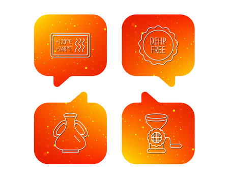Meat grinder, vase and heat-resistant icons. DEHP free linear sign. Orange Speech bubbles with icons set. Soft color gradient chat symbols. Vector