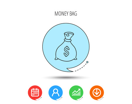 Sack with dollars icon. Money bag sign. Banking symbol. Calendar, User and Business Chart, Download arrow icons. Speech bubbles with flat signs. Vector