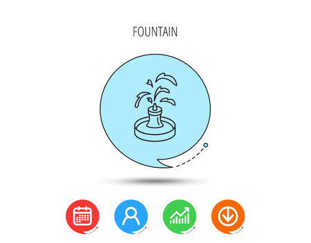 Fountain icon. Water in park sign. Architecture symbol. Calendar, User and Business Chart, Download arrow icons. Speech bubbles with flat signs. Vector 일러스트