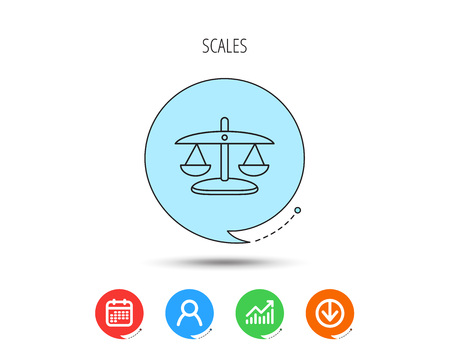Scales of Justice icon. Law and judge sign. Measurement tool symbol. Calendar, User and Business Chart, Download arrow icons. Speech bubbles with flat signs. Vector