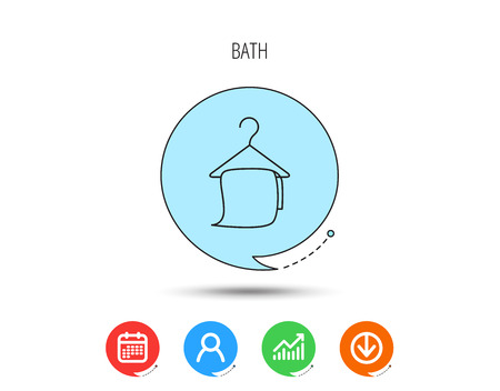 Bath towel icon. Cleaning service sign. Bathroom hanger symbol. Calendar, User and Business Chart, Download arrow icons. Speech bubbles with flat signs. Vector