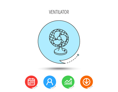 Ventilator icon. Fan or propeller sign. Calendar, User and Business Chart, Download arrow icons. Speech bubbles with flat signs. Vector Illustration