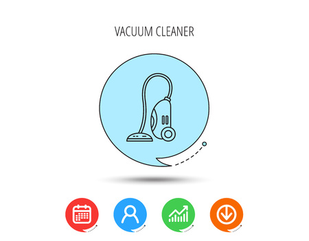 Vacuum cleaner icon. Housework device sign. Calendar, User and Business Chart, Download arrow icons. Speech bubbles with flat signs. Vector Illustration