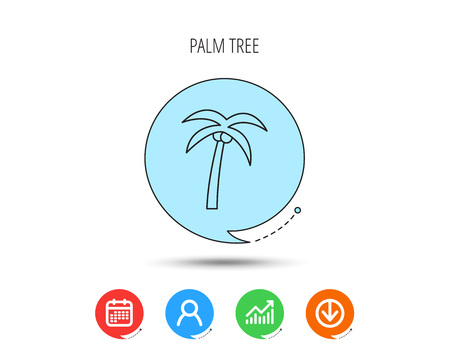 Palm tree with coconuts icon. Travel or vacation symbol. Nature environment sign. Calendar, User and Business Chart, Download arrow icons. Speech bubbles with flat signs. Vector
