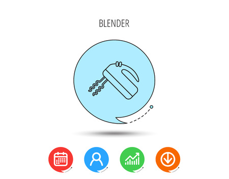 Blender icon. Mixer sign. Calendar, User and Business Chart, Download arrow icons. Speech bubbles with flat signs. Illustration
