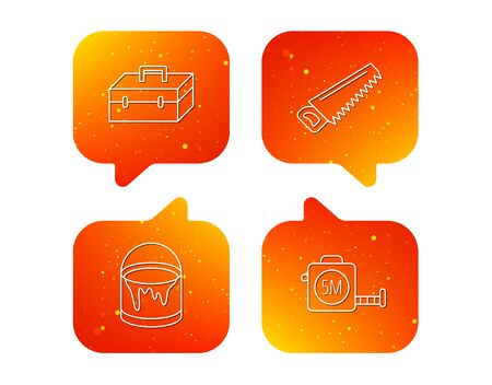 Saw, bucket of paint and tape measure icons. Toolbox linear sign. Orange Speech bubbles with icons set. Soft color gradient chat symbols. Vector Illusztráció