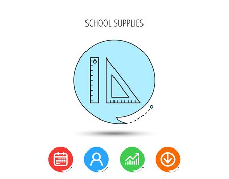 Triangular ruler icon. Geometric school supplies symbol. Calendar, User and Business Chart, Download arrow icons. Speech bubbles with flat signs. Vector