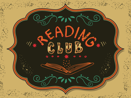 Vector illustration with hand-drawn lettering. Reading club inscription for invitation and greeting card, promo card, prints, flyer, cover, and posters. Poster template.