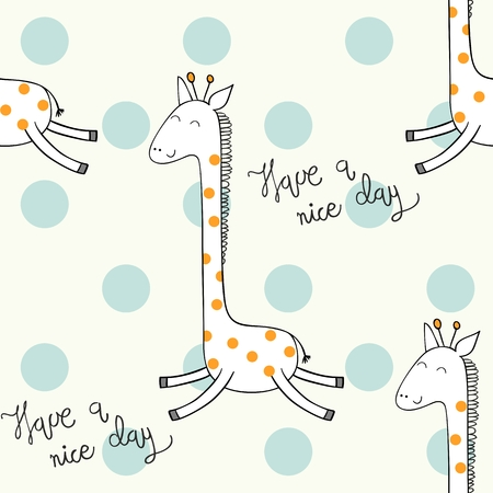 Vector seamless pattern with giraffe. Have a nice day.