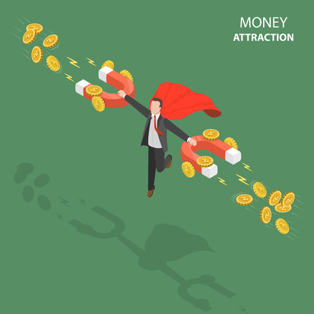 Money attraction flat isometric low poly vector concept.
