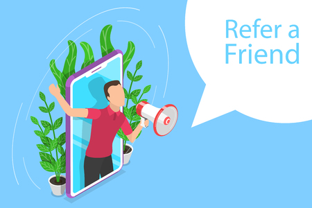 Isometric flat vector concept of refer a friend illustration with a man got out of a smartphone shouting to megaphone.