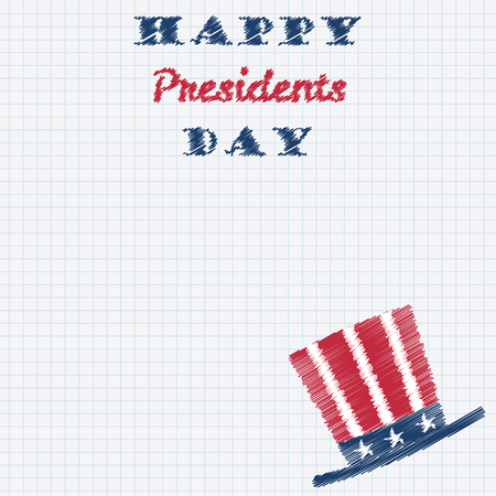 tall hat: Happy Presidents Day Typography with tall hat hand drawn doodle sketch on a sheet of cell paper. Vector illustration for card, banner, poster