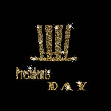 tall hat: Happy Presidents Day Typography with glitter golden tall hat on a black background. Illustration for cards, banners, print