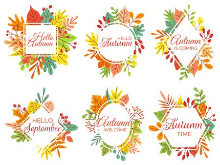 Hello autumn. Welcome September, autumnal fallen leaves frame and yellow leaf lettering. Fall poster, hi autumn quote or september leaves card. Isolated vector illustration icons set