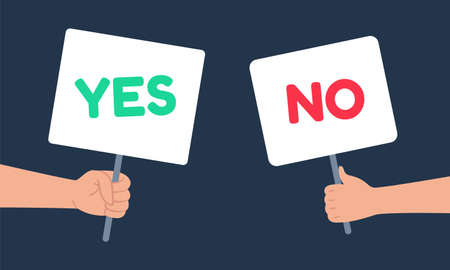 Yes and no signs banner in human hand. People having choice, hesitate to answer, dispute, opposition. Green positive and red negative signboard in arms, decision cartoon vector illustration Ilustrace