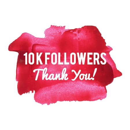 subscriber: 10K Followers Thank You card for network friends and followers. 10000 Followers Thank You image for social networks.